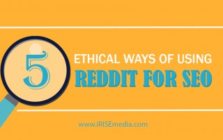 5 Ethical Ways of Using Reddit for SEO