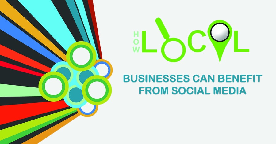 How Local Businesses Can Benefit From Social Media