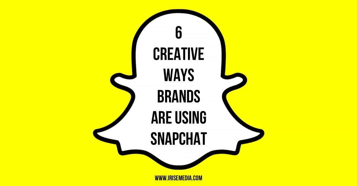 6 Creative Ways Brands Are Using Snapchat