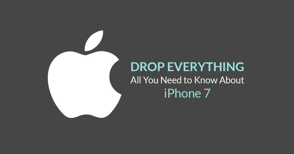 All You Need to Know About the New iPhone 7