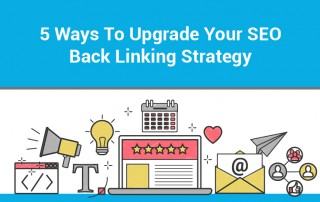 5 Ways To Upgrade Your SEO Back Linking Strategy