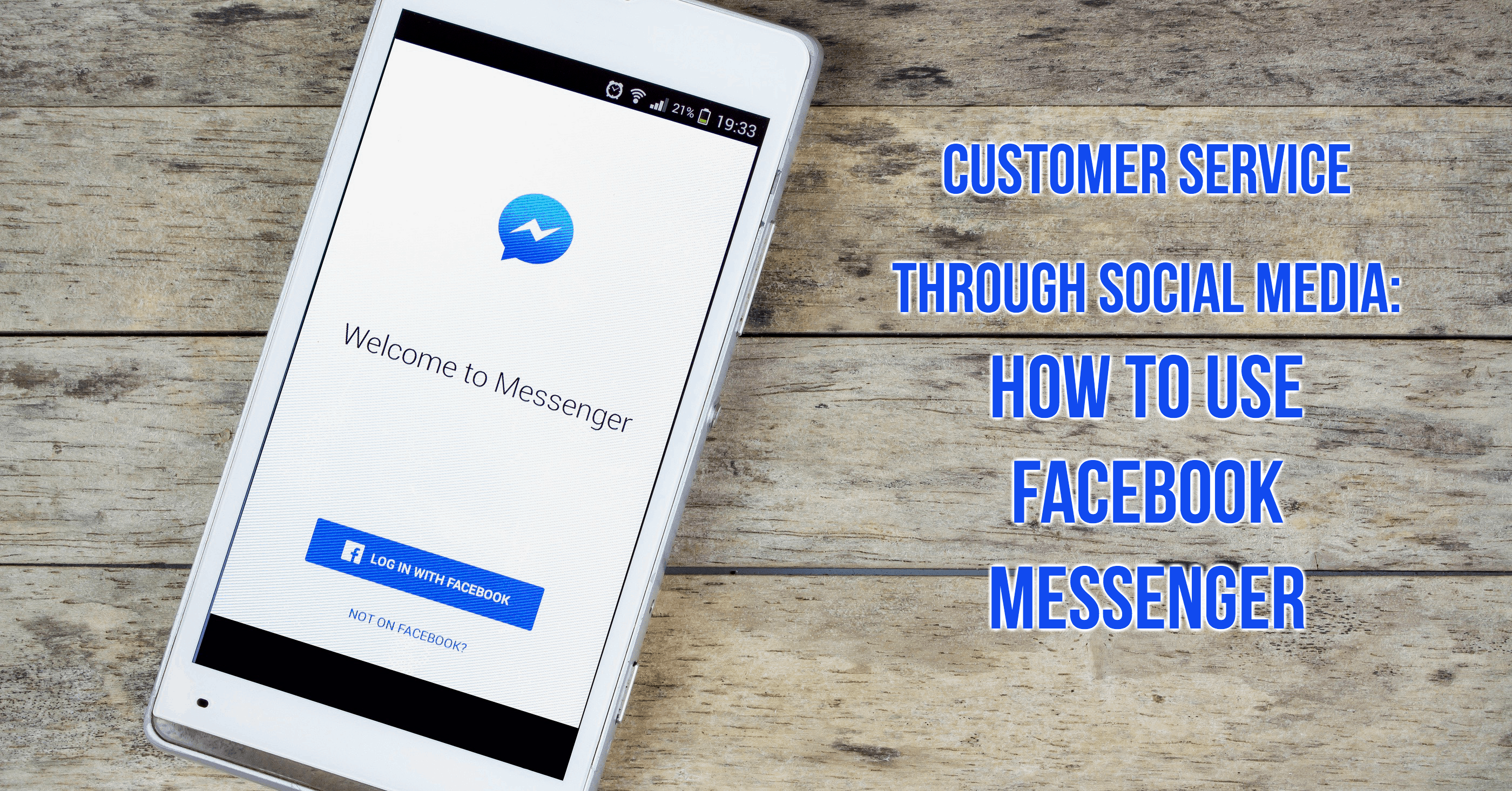 Social Media Customer Service: Facebook Messenger Tips