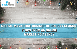 Digital Marketing During the Holiday Season 5 Tips from an Online Marketing Agency